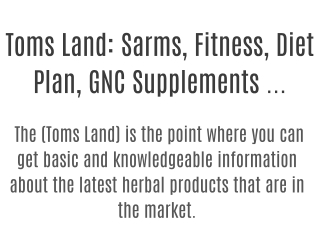 Sarms, Fitness, Diet Plan, GNC Supplements & Reviews ...