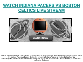 watch Indiana Pacers vs Boston Celtics live stream video