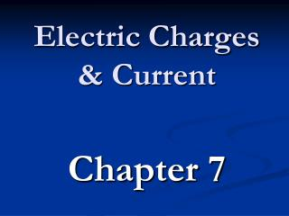 Electric Charges  Current