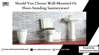 Should You Choose Wall-Mounted Or Floor-Standing Sanitaryware?