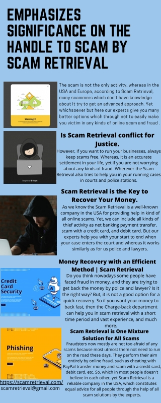Emphasizes Significance on the handle to scam by Scam Retrieval