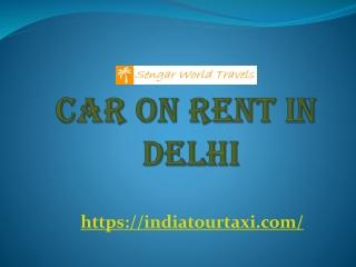 Car on Rent in Delhi