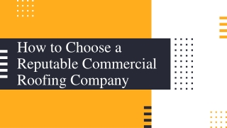 How to Choose a Reputable Commercial Roofing Company