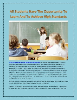 All Students Have The Opportunity To Learn And To Achieve High Standards