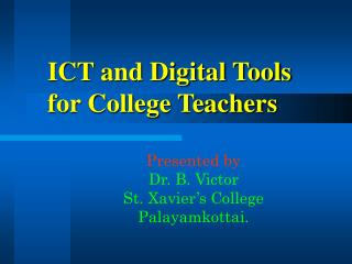 ICT and Digital Tools for College Teachers