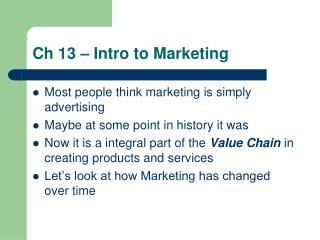 Ch 13 – Intro to Marketing