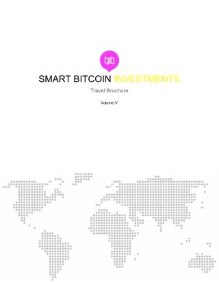 Smart Bitcoin Investments Travel Brochure Vol. 5