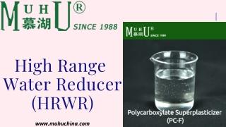 High Range Water Reducer (HRWR) | Muhu