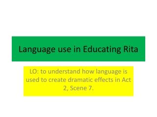 Language use in Educating Rita