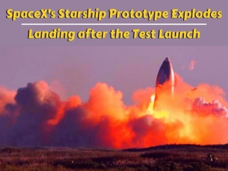 SpaceX's Starship prototype explodes on landing after test launch
