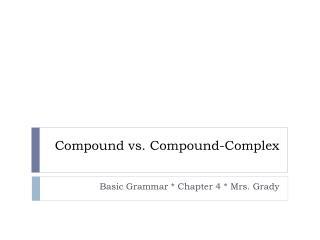 Compound vs. Compound-Complex