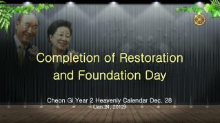 Completion of Restoration  and Foundation Day