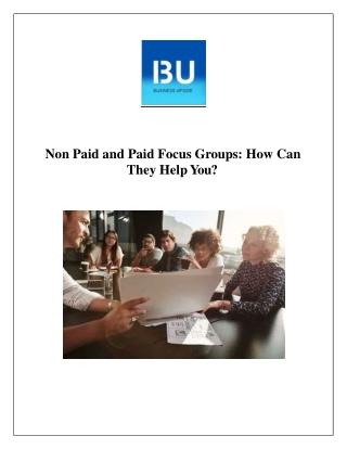 Non paid and Paid Focus Groups