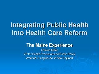 Integrating Public Health into Health Care Reform