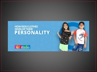 Development of Kids' Personality- The Role of Clothes