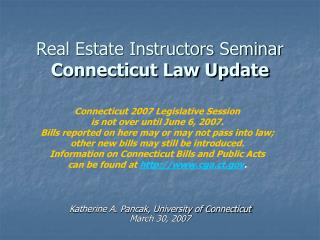 Real Estate Instructors Seminar Connecticut Law Update