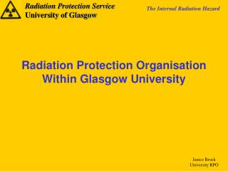 Radiation Protection Organisation  Within Glasgow University