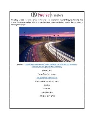 Taxi To Gatwick Airport | Twelvetransfers.co.uk