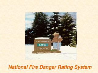 National Fire Danger Rating System