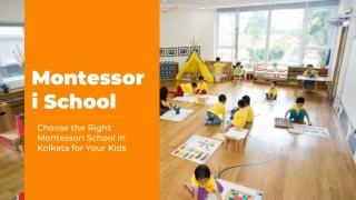 Choose the Right Montessori School in Kolkata for Your Kids