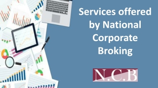 Services offered by National Corporate Broking