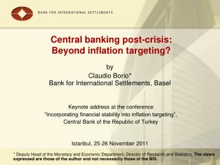 Central banking post-crisis:  Beyond inflation targeting?