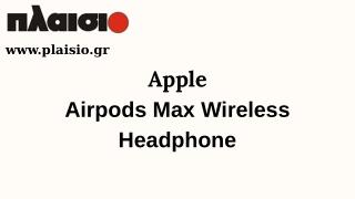Apple Airpods Max Wireless Headphone
