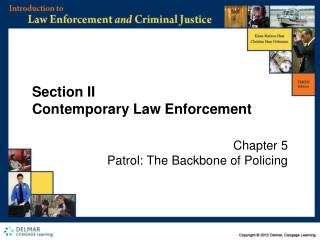 Section II Contemporary Law Enforcement