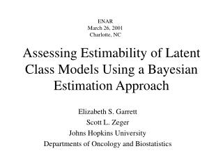 Assessing Estimability of Latent Class Models Using a Bayesian Estimation Approach