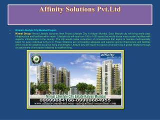 Purchase 1 BHK/2 BHK/ 3 BHK!09999684166!NIRMAL Lifestyle Developer Kalyan Mumbai