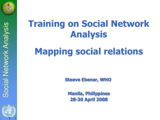 Training on Social Network Analysis Mapping social relations