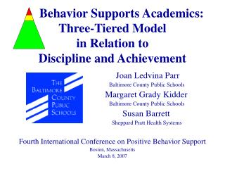 Behavior Supports Academics: Three-Tiered Model  in Relation to Discipline and Achievement