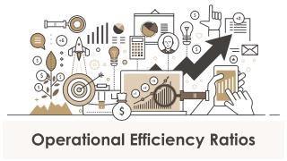 Operational Efficiency Ratios PowerPoint Presentation Slides