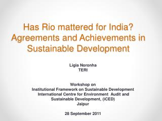 Has Rio mattered for India? Agreements and Achievements in Sustainable Development