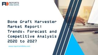 Bone Graft Harvester Market Overview