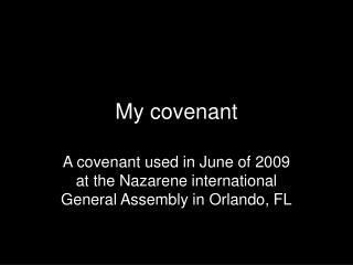 My covenant