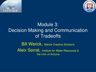 Module 3: Decision Making and Communication of Tradeoffs