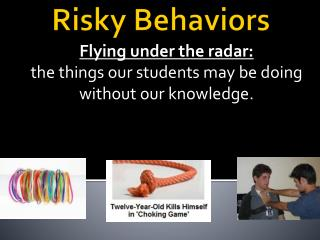 Risky Behaviors