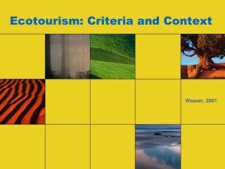 Ecotourism: Criteria and Context