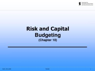 Risk and Capital  Budgeting (Chapter 10)