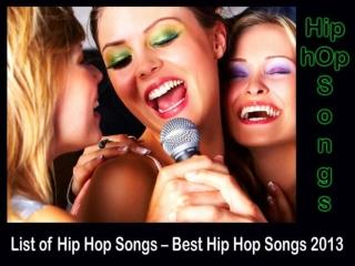 List of Hip Hop Songs 2013