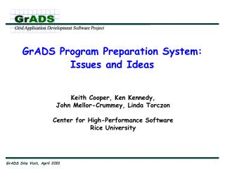 GrADS Program Preparation System:  Issues and Ideas