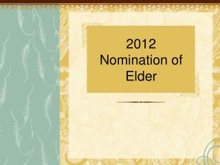 2012  Nomination of  Elder