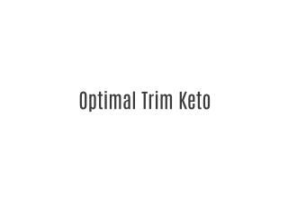 Optimal Trim Keto