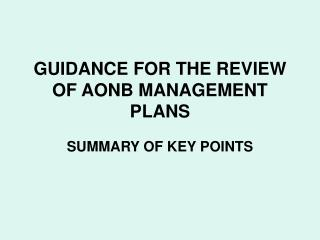 GUIDANCE FOR THE REVIEW OF AONB MANAGEMENT PLANS
