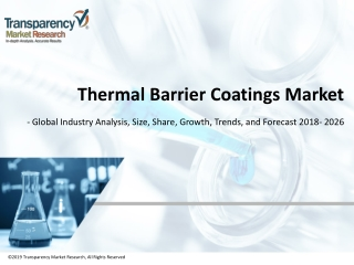 Thermal Barrier Coatings Market projected to Reach US$ 26 Bn by 2026