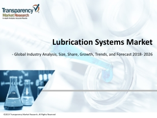 Lubrication Systems Market Worth US$ 4,808 Mn by 2026