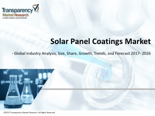 Solar Panel Coatings Market worth US$ 19,000 Mn by 2026