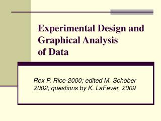 Experimental Design and Graphical Analysis  of Data