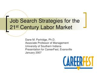Job Search Strategies for the 21 st  Century Labor Market